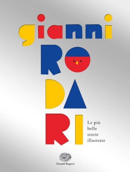 Gianni-Rodari-Le-più-belle-storie-illustrate-Rodari-Varia-Einaudi-Ragazzi-9788866564195