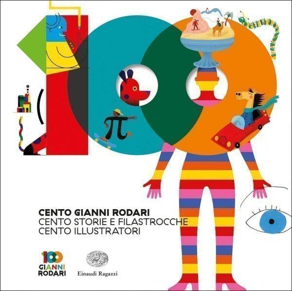 Cento-Gianni-Rodari.-Cento-storie-e-filastrocche.-Cento-illustratori-RodariAA.VV_.-Einaudi-Ragazzi-9788866565628