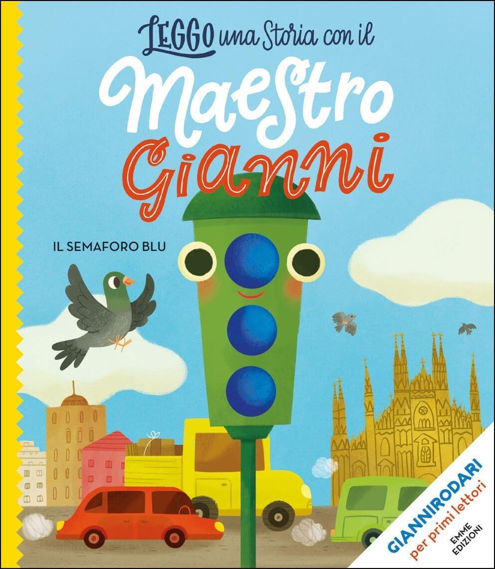 Il-semaforo-blu-RodariZito-Emme-Edizioni-9788867149537