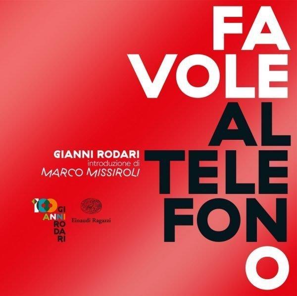 Favole al Telefono | Gianni Rodari