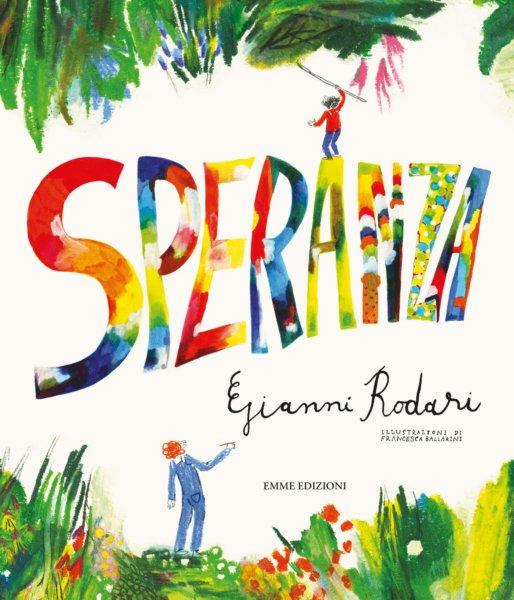 Speranza-RodariBallarini-Emme-Edizioni-9788829601035-514x600