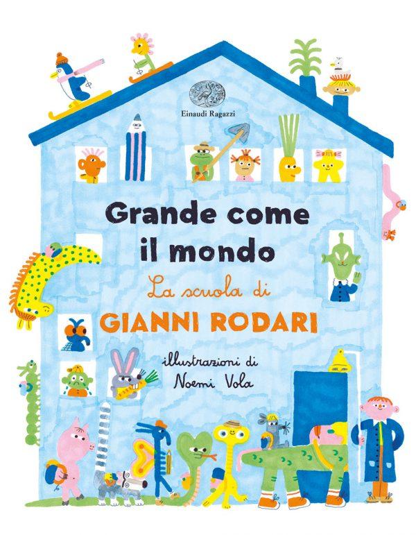 Grande come il mondo – La scuola di Gianni Rodari